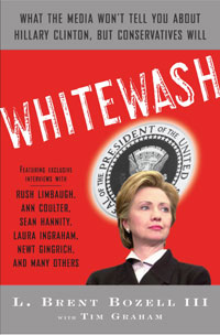 Whitewash: What the Media Won't Tell You About Hillary Clinton, but Conservatives Will