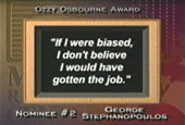 George Stephanopoulos as quoted in Newsday.
