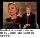 Dan Rather Praising Hillary Clinton
